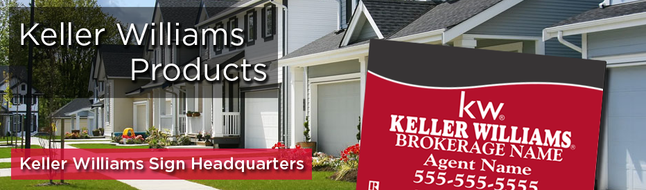 Keller Williams yard signs | Keller Williams Real Estate Signs