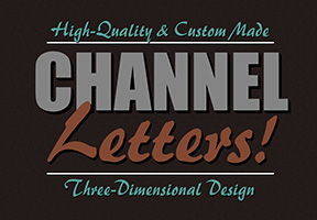 High Quality & Custom Made Channel Letters