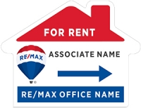RE/MAX® Lightweight House Shaped For Rent Sign
