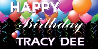 Happy Birthday Tracy Dee Banner Design 2