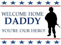 Soldier Daddy Welcome Home