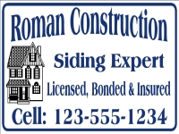 Construction Yard Sign | Roman Siding