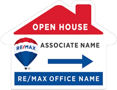 RE/MAX 2018 Re-branded House Shaped Open House Signs