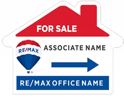 RE/MAX 2018 Re-branded House Shaped For Sale Signs