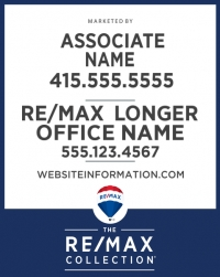RE/MAX® Collection Office Prominent Panel Longer Office Name