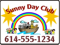 Day Club Yard Sign w/ Noah's Ark and a Rainbow