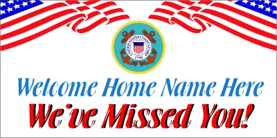 Dept of the Coast Guard Welcome Home Banner