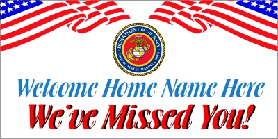 Dept of Marine Corps. Welcome Home Banner